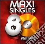 MAXI SINGLES 80 VOL.2 (BOX 4CD) cd musicale di ARTISTI VARI
