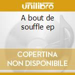 A bout de souffle ep cd musicale di Laurent Garnier