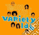 Variety Lab - Team Up! cd musicale di Lab Variety