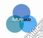 FUTURE JAZZ cd musicale di Artisti Vari