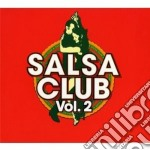 SALSA CLUB VOL.2 cd musicale di Artisti Vari