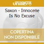 Innocence no excuse cd musicale di Saxon