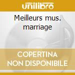 Meilleurs mus. marriage cd musicale
