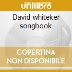 David whiteker songbook cd musicale