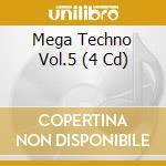 MEGA TECHNO VOL.5 (4 CD) cd musicale di MOON/DJ FRANCK/EMBAR
