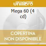 Mega 60 (4 cd) cd musicale
