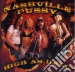 High as hell cd musicale di Pussy Nashville