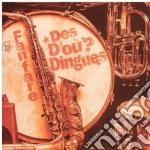 Various Artists - La Fanfare Des D'Ou? Din. cd musicale di FANFARE DES D'OU? DI