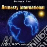 AMNESTY INTERNATIONAL(40th ANNIVERSA cd musicale di AA.VV.BUDDHA BAR