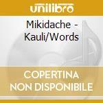Kauli/words cd musicale