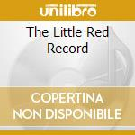 THE LITTLE RED RECORD cd musicale di MAO TZE TUNG