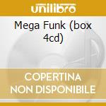 MEGA FUNK (BOX 4CD) cd musicale di ARTISTI VARI