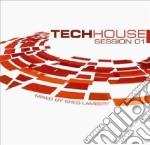 Techhouse Session 1 - Various Artists cd musicale di ARTISTI VARI