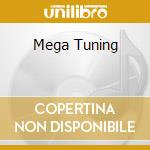 MEGA TUNING cd musicale di AA.VV.