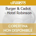 Hotel robinson cd musicale