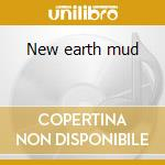 New earth mud cd musicale
