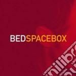 SPACEBOX                                  cd musicale di BED