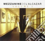 MEZZANINE de L'ALCAZAR vol.3 cd musicale di ARTISTI VARI