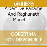 Albert De Paname And Raghunath Manet - Indiamond cd musicale