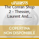 THE CONRAN SHOP VOL.2 cd musicale di ARTISTI VARI