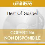 BEST OF GOSPEL cd musicale di AA.VV.