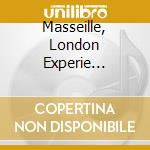 MASSEILLE, LONDON EXPERIE... cd musicale di MASSILIA SOUND SYSTE
