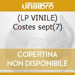 (LP VINILE) Costes sept(7) lp vinile