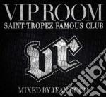 VIP ROOM - SAINT TROPEZ FAMOUS CLUB       cd musicale di ARTISTI VARI
