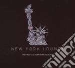 NEW YORK LOUNGE cd musicale di ARTISTI VARI