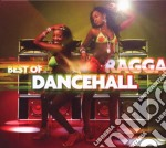 BEST OF RAGGA DANCEHALL                   cd musicale di ARTISTI VARI