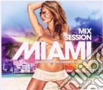 MIAMI MIX SESSION                         cd musicale di ARTISTI VARI