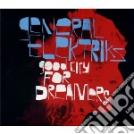 General Elektriks - Good City For Dreamers cd musicale di Elektriks General