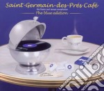 Saint germain des pres - blue edition cd musicale di ARTISTI VARI