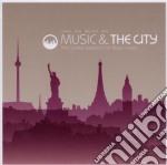 Music & the city cd musicale di ARTISTI VARI
