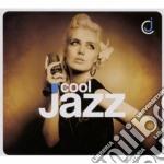 Cool jazz - new edition cd musicale di Artisti Vari