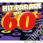 Hit-parade des 60's cd musicale di Artisti Vari