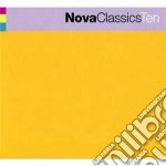 Nova classics vol.10 cd musicale di Artisti Vari