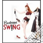 Various Artists - Burlesque Swing cd musicale di Artisti Vari