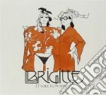 Brigitte - Et Vous, Tu M'aimes? Nouvelle Edition cd musicale di Brigitte
