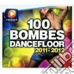 100 dancefloor bombs 2011-2012 cd musicale di Artisti Vari
