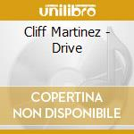 Cliff Martinez - Drive cd musicale di Ost