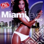 Miami fever 2012 cd musicale di Artisti Vari
