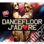 Dancefloor i adore cd musicale di Artisti Vari