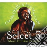 Select 2012 - music for our friends cd musicale di Claude & jea Challe