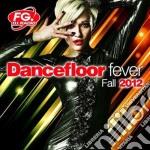 Dancefloor fever fall 2012 cd musicale di Artisti Vari
