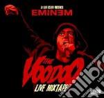 Eminem - The Voodoo Live Mixtape cd musicale di Eminem