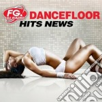 Fg dancefloor hits news cd musicale di Artisti Vari