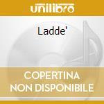 LADDE' cd musicale di TOURE' TOURE'