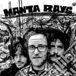 Manta Rays - Manta Rays cd musicale di Rays Manta