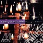 CHANTS RELIGIUEX AFRO-BR cd musicale di PONTOS DE MACUMBA